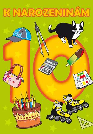 přání pro děti k narozeninám Desáté narozeniny   přání pro děti přání pro děti k narozeninám